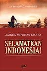 cover buku Selamatkan Indonesia!