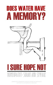 Diagram of a toilet and plumbing, caption: Does Water Have a Memory?  I sure hope not. (Homeopathy: Sugar and Sewage)