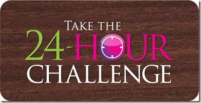 Take the 24-Hour Challenge