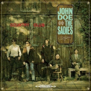 John Doe & the Sadies - Country Club