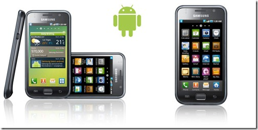 Android OS based Samsung's Smart Phone Galaxy S