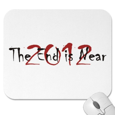 2012_the_end_is_near_mousepad-p144606444287345201trak_400.jpg