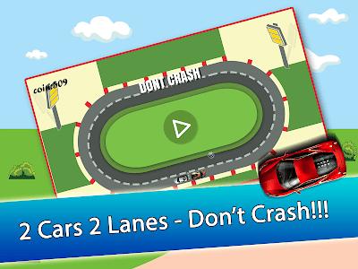 2 Cars 2 Lanes - Don't Crash! screenshot 5