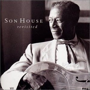 Son House Revisited