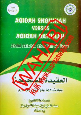 Buku-Aqidah-Shohihah-Versus-Aqidah-Bathilah-Syaikh-Abdul-Aziz-bin-Abdullah-bin-Baz