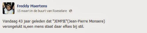Jempi Monseré 43 jaar dood - bericht Freddy Maertens op facebook