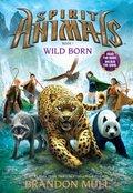 pirit Animals Book One : Wild Born
