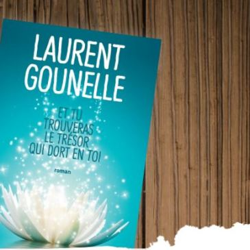 Laurent Gounelle Et tu trouveras le trésor qui dort en toi