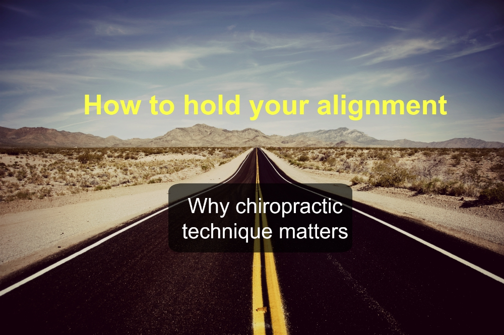 How to hold your spinal alignment – the three major chiropractic techniques