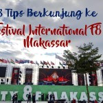 8 Tips berkunjung ke Festival International F8 Makassar