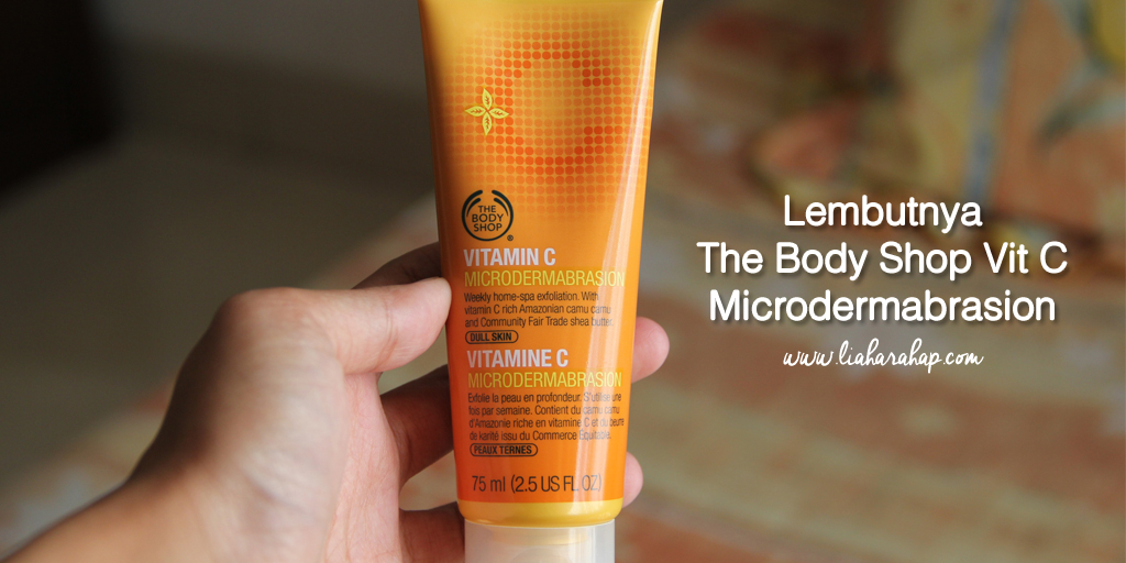 Lembutnya The Body Shop Vit C Microdermabrasion