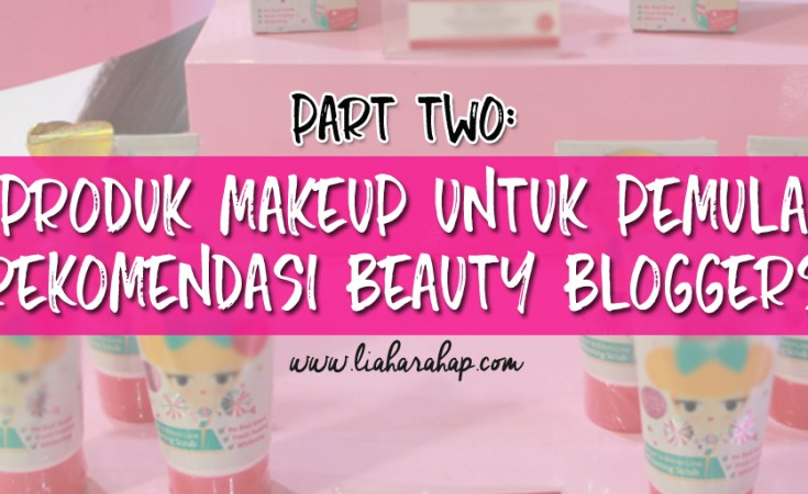 Rekomendasi Produk Makeup Untuk Pemula