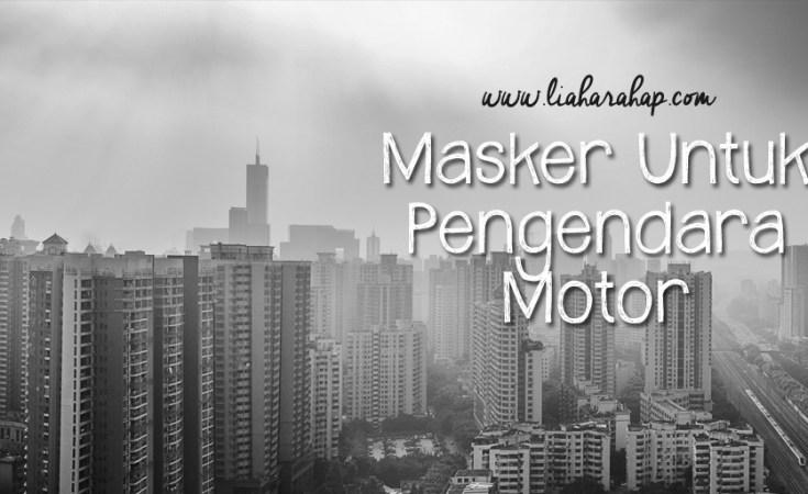 Masker Untuk Pengendara Motor