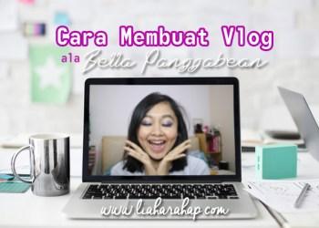 Cara Membuat Vlog