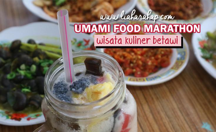 Wisata Kuliner Betawi Umami Food Marathon