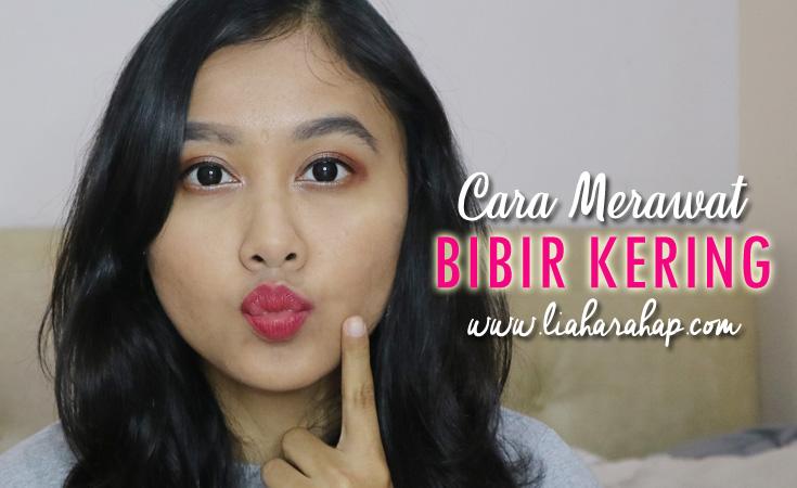 Cara Merawat Bibir Kering