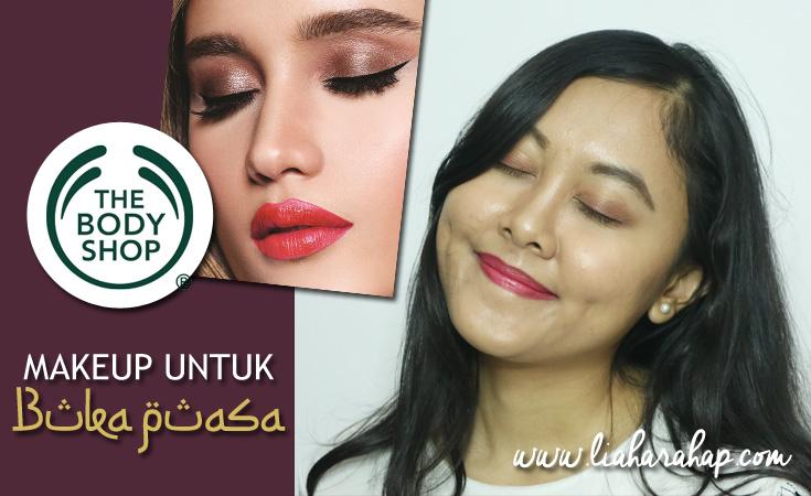 The Body Shop Makeup Untuk Buka Puasa