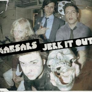 The-Caesars-Jerk-It-Out