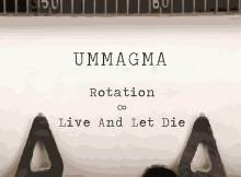 "Ummagma single: ""Rotation / Live and Let Die"" (Emerald & Doreen Records) 5"