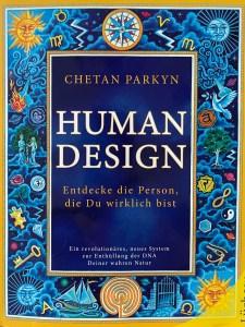 Human Design Erkenne wer du wirklich bist