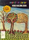 Words in Color: Word Building Book