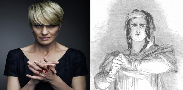 Lady Macbeth and Claire Underwood