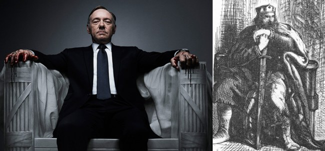 Macbeth and Frank Underwood