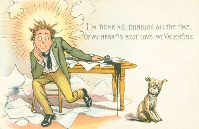 "Postcard with the words, ""I'm thinking, thinking all the time. Of my heart's best love, my valentine."" Showing young man and dog"
