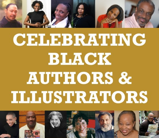 images of black authors and illustrators with text celebrating black authors and illustrators