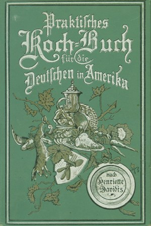Cover of Henriette Davidis' Pratkisches Kochbuch