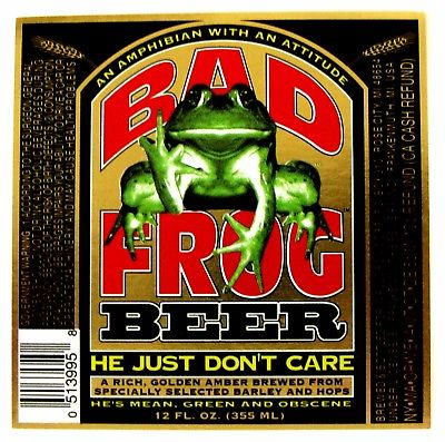 Bad Frog Beer Label - He just don't care