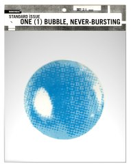 One (1) Bubble, Never Bursting, 1999