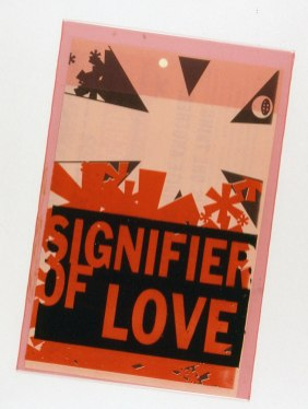 Signifier of Love, 1999