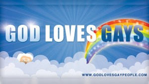 God Loves Gays - with a rainbow and clouds
