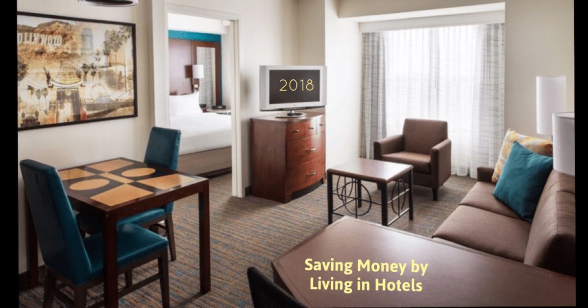 Save Money by Living in Hotels (2018)