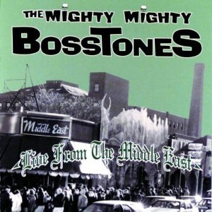 The Mighty Mighty BossTones Live From The Middle East