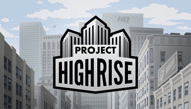 Project Highrise - July Games