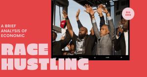 Race hustling in America