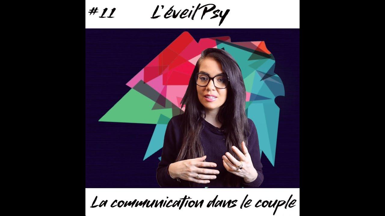 La communication dans le couple – Eveil Psy #11