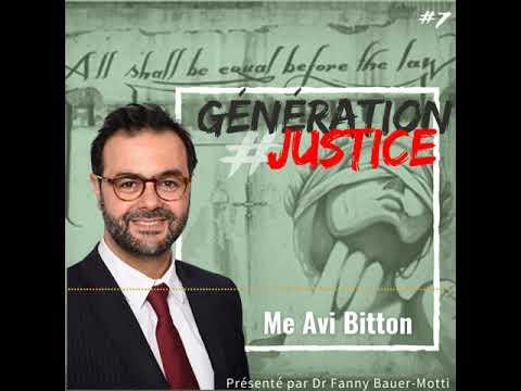 Génération Justice – Me Avi Bitton – Podcast