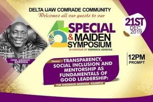Agediga to be honoured today by Delta Ijaw Comrade Community as there is no restriction on whoever is to attend