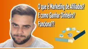 Marketing de Afiliados: O Que é e Como Ganhar Dinheiro Online