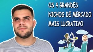 Os 4 Grandes Nichos De Mercado Mais Lucrativos