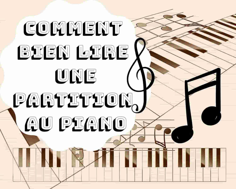 Comment bien lire une partition au piano