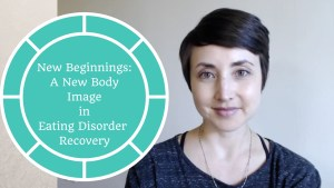 Video: A New Body Image in ED Recovery | Libero