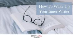 How to wake up your inner writer?