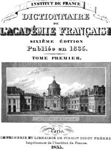 1835 Academie Francaise dictionary