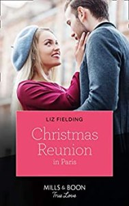 Christmas Reunion in Paris by Liz Fielding cover