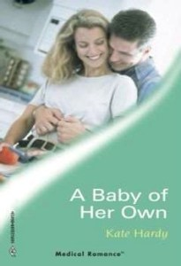 Cover of A Baby Of Her Own by Kate Hardy