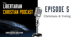 Ep 5: Christians And Voting